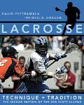 Lacrosse Technique And Tradition