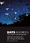 Bats in Forests Conservation And Management