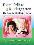 From Crib to Kindergarten The Essential Child Safety Guide