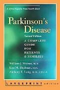 Parkinson's Disease A Complete Guide for Patients And Families