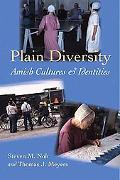 Plain Diversity Amish Cultures and Identities