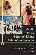 Public Health and Human Rights Evidence-Based Approaches