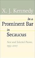 In a Prominent Bar in Secaucus New and Selected Poems, 1955-2007