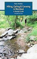 Hiking, Cycling, and Canoeing in Maryland, second edition