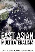 East Asian Multilateralism