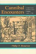 Cannibal Encounters: Europeans and Island Caribs, 1492--1763