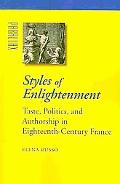 Styles of Enlightenment: Taste, Politics, and Authorship in Eighteenth-Century France (Paral...