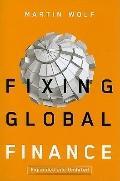 Fixing Global Finance (Forum on Constructive Capitalism)