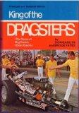King of the Dragsters: The Story of Big Daddy