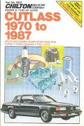 Chilton's Repair & Tune-Up Guide Cutlass 1970 to 1987 All U.S. and Canadian Models of Rear W...