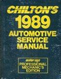 Chilton's 1989 Automotive Service Manual/ Motor/Age Professional Mechanic's Edition