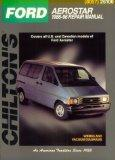 Ford: Aerostar 1986-96 (Chilton's Total Car Care Series)