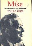 MIKE THE MEMOIRS OF THE RIGHT HONOURABLE LESTER B. PEARSON Volume 3: 1957-1968