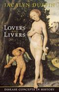 Lovers And Livers Disease Concepts In History