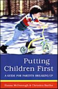 Putting Children First: A Guide for Parents Breaking Up