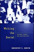 Writing the Social Critique, Theory & Investigations