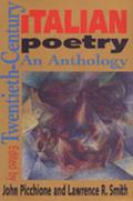 Twentieth-Century Italian Poetry An Anthology