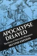 Apocalypse Delayed The Story of Jehovah's Witnesses
