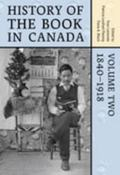 History of the Book in Canada 1840-1918