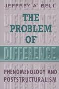 Problem of Difference Phenomenology and Poststructuralism
