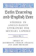 Latin Learning And English Love Studies in Anglo-Saxon Literature for Michael Lapidge