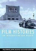 Film Histories An Introduction and Reader