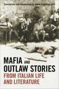 Mafia and Outlaw Stories from Italian Life and Literature