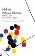Making Political Choices: Canada and the United States