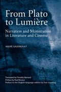 From Plato to Lumire: Narration and Monstration in Literature and Cinema