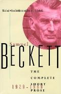 The Complete Short Prose, 1929-1989 - Samuel Beckett - Hardcover