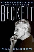 Conversations with and about Beckett - Mel Gussow - Hardcover