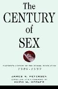 Century of Sex: Playboy's History of the Sexual Revolution, 1900-1999