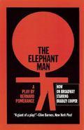 Elephant Man A Play