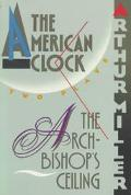 Archbishop's Ceiling and the American Clock Two Plays