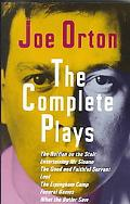 Complete Plays The Ruffain on the Stair, Entertaining Mr. Sloan, the Good and Faithful Serva...