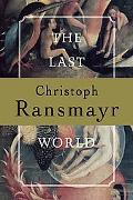 Last World A Novel