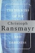 Terrors of Ice and Darkness A Novel