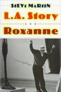 L.A. Story and Roxanne Two Screenplays