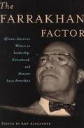 Farrakhan Factor African-American Writers on Leadership, Nationhood, and Minister Louis Farr...