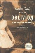 Dona Ines Vs. Oblivion A Novel