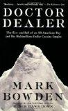 Doctor Dealer: The Rise and Fall of an All-American Boy and His Multimillion-Dollar Cocaine ...