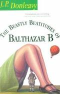 Beastly Beatitudes of Balthazar B