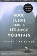 Good Scent from a Strange Mountain Stories