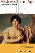 Mistress to an Age A Life of Madame De Stael