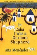 In Cuba I Was a German Shepherd