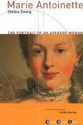 Marie Antoinette The Portrait of an Average Woman