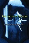 Arch of Desire An Erotic Novel