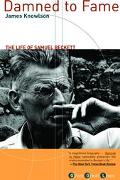 Damned to Fame The Life of Samuel Beckett
