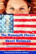 Mammoth Cheese A Novel