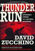 Thunder Run The Armored Strike to Capture Baghdad